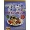 GU Schlank im Schlaf Kochbuch, 1 ST, Gräfe und Unzer Verlag GmbH