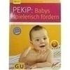 GU Babys spielerisch fördern, 1 ST, Gräfe und Unzer Verlag GmbH