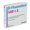 D FLUORETTEN 500, 30 ST, Zentiva Pharma GmbH