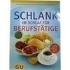 GU Schlank im Schlaf für Berufstätige, 1 ST, Gräfe und Unzer Verlag GmbH