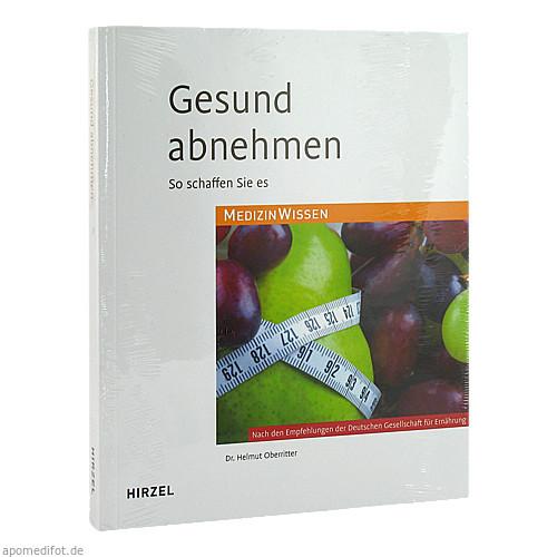 GESUND ABNEHMEN - So schaffen Sie es 12.AUFLAGE, 1 ST, Deutscher Apotheker Verlag Dav